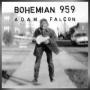 Adam Falcon + Bohemian 959