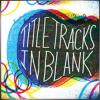 TITLE TRACKS