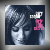 CARY COOPER + Dirty Little Secret