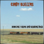 CINDY BULLENS + Howling Trains and Barking Dogs