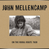 John Mellencamp + On the Rural Route 7609