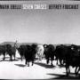 MARK ERELLI AND JEFFREY FOUCAULT + Seven Curses