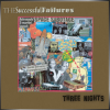 The Successful Failures + Three Nights