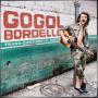GOGOL BORDELLO + Trans-Continental Hustle