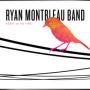 RYAN MONTBLEAU BAND