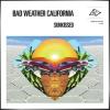 BAD WEATHER CALIFORNIA