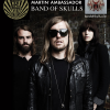 New Martin Ambassadors – Band of Skulls