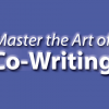 MASTER THE ART OF CO-WRITING
