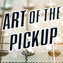 Art of the Pickup