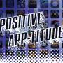 POSITIVE APP-TITUDE