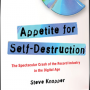 Appetite for Self-Destruction By Steve Knopper