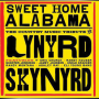 VARIOUS ARTISTS + Sweet Home Alabama: The Country Music Tribute to Lynyrd Skynyrd