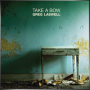 GREG LASWELL + Take a Bow