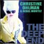 CHRISTINE OHLMAN & REBEL MONTEZ + The Deep End