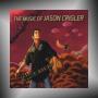 JASON CRIGLER + The Music of Jason Crigler
