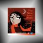 VARIOUS ARTISTS + The New Jazz Divas