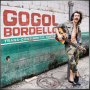 GOGOL BORDELLO + Trans-Continental Hustle