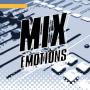 GEAR – MIX EMOTIONS