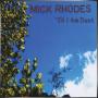 MICK RHODES
