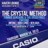 Casio Presents – The Crystal Method – Haven Lounge