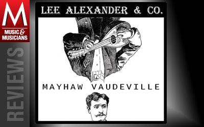 Mayhaw Vaudeville