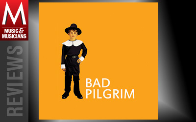 BAD-PILGRIM-M-Review-No27