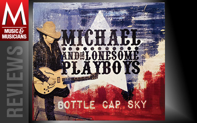 MICHAEL-AND-THE-LONESOME-PLAYBOYS-M-Review-No28