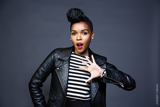 Janelle Monáe, 2014 Janelle was in the studio of the iHeartRadio Theater in Burbank. She just started giving me these fun hand-jive motions. She's so animated, almost like a cartoon character sometimes. Her ideas carry as much weight as anything I bring to the table.